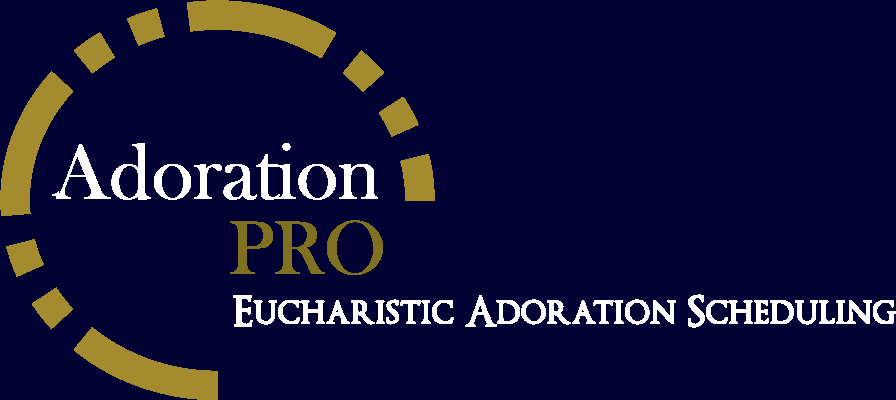 Adoration Pro - Eucharistic Adoration Scheduling