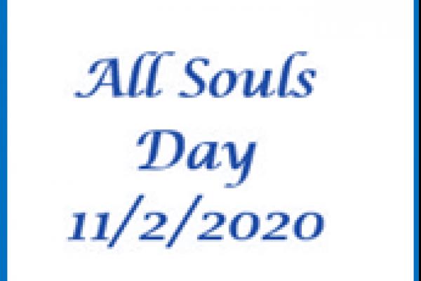 All Souls Day November 2, 2020